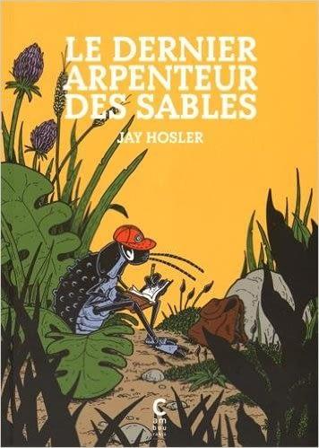 LE DERNIER ARPENTEUR DES SABLES – JAY HOSLER