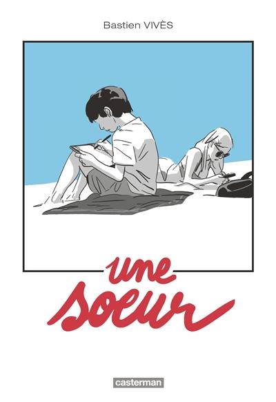 UNE SOEUR – Bastien Vivès