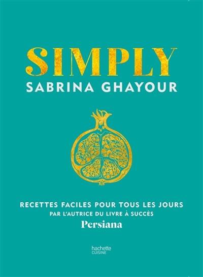 SIMPLY – Sabrina Ghayour