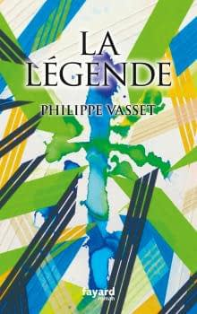 LA LEGENDE – PHILIPPE VASSET