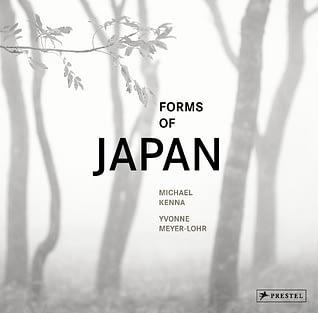 Forms of Japan Michael Kenna engl von Yvonne Meyer-Lohr