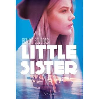 LITTLE SISTER / BENOIT SEVERAC