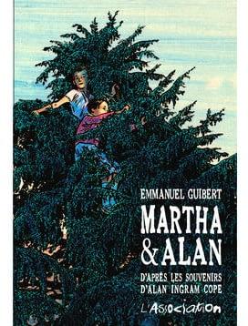MARTHA & ALAN – Emmanuel Guibert