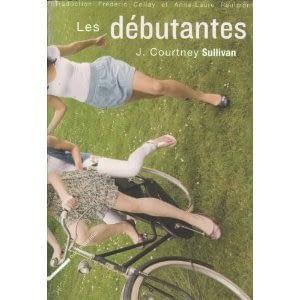LES DEBUTANTES – J. Courtney Sullivan
