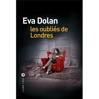 LES OUBLIES DE LONDRES – Eva Dolan