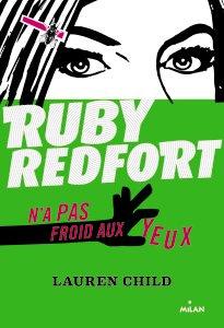 RUBY REDFORT N'A PAS FROID AUX YEUX T.1 – Lauren Child