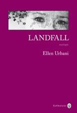 LANDFALL – ELLEN URBANI