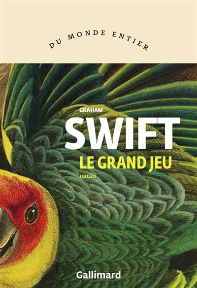 LE GRAND JEU – Graham Swift