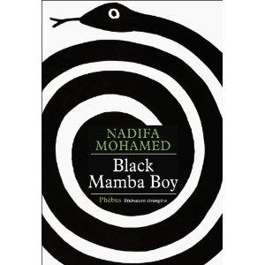 BLACK MAMBA BOY – Nadifa MOHAMED