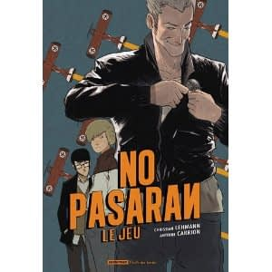 NO PASARAN LE JEU (Tome 1) – Lehmann et Carrion