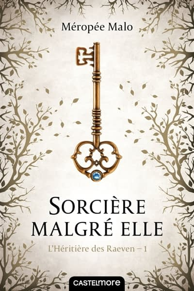 SORCIERE MALGRE ELLE / MEROPEE MALO