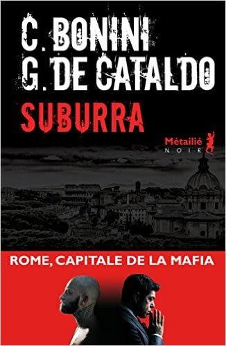 SUBURRA – G. de cataldo – C. bonini