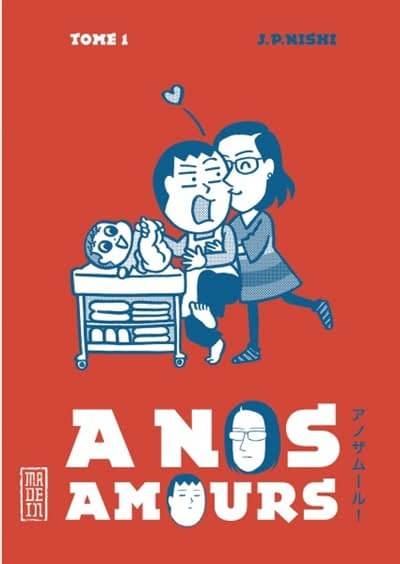 A NOS AMOURS – Jean-Paul Nishi