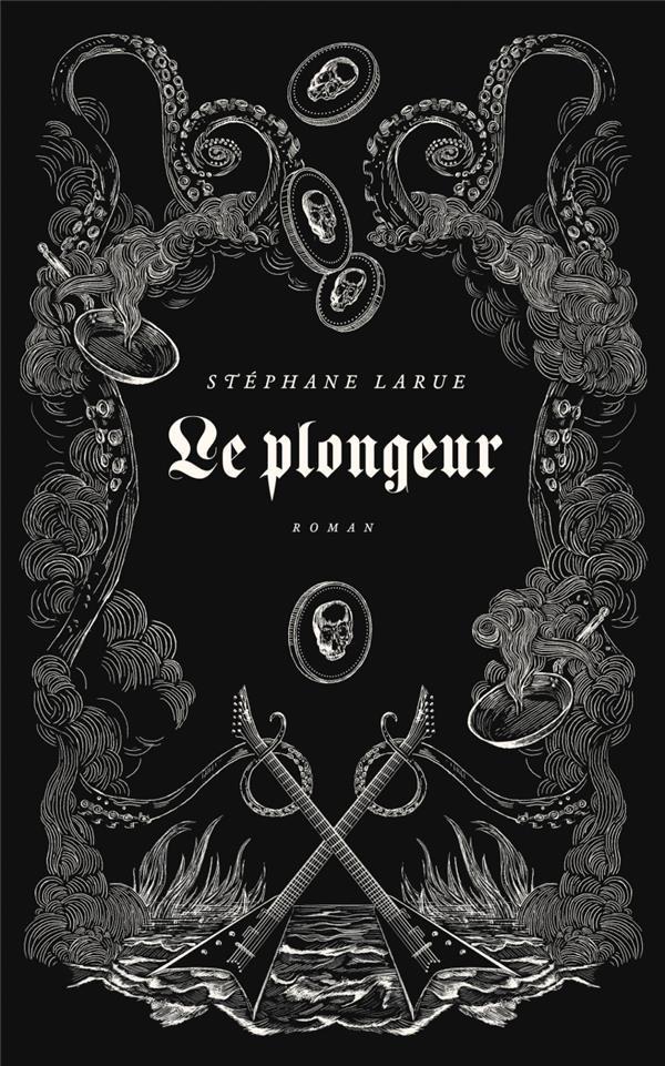 LE PLONGEUR – Stéphane Larue