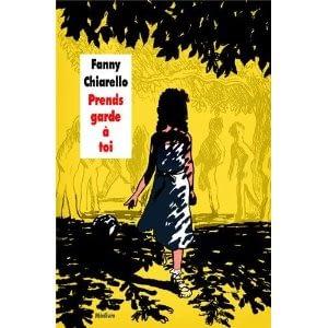 PRENDS GARDE A TOI – Fanny Chiarello