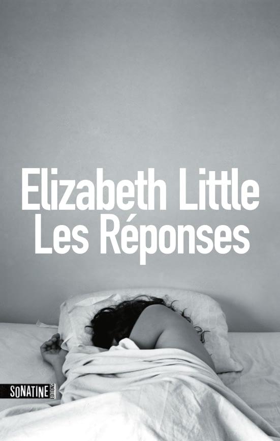 LES REPONSES – Elizabeth Little