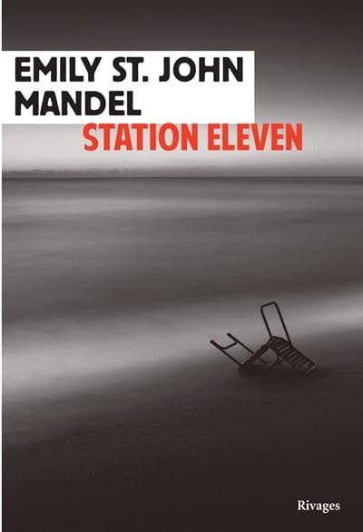 STATION ELEVEN – Emily Saint John Mandel