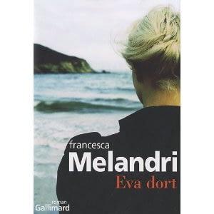 EVA DORT – Francesca Melandri