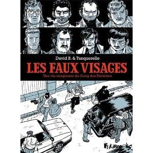 LES FAUX VISAGES – David B. & Tanquerelle