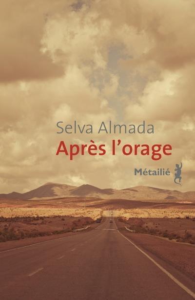 APRES L'ORAGE – Selva Almada & BANZAI – Carlos Bernatek
