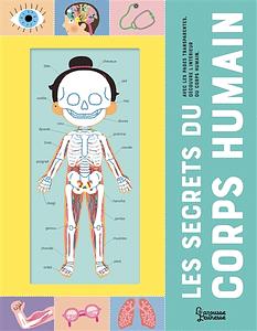 Les secrets du corps humain illustré par Mélisande Luthringe Chez Larousse jeunesse à 14,95€