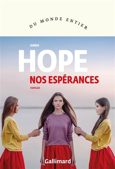 NOS ESPERANCES – Anna Hope