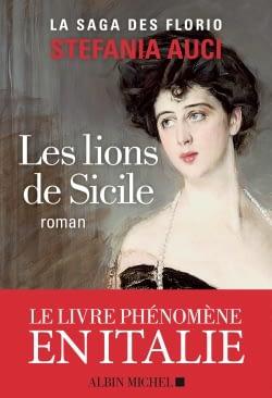 LES LIONS DE SICILE – Stefania Auci