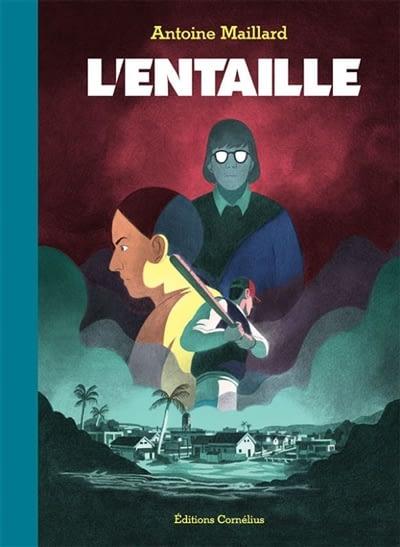 L'ENTAILLE – Antoine Maillard