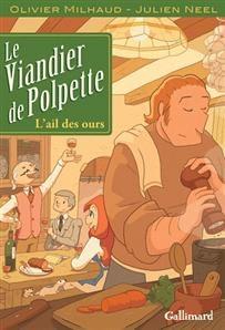 LE VIANDIER DE POLPETTE – Julien Neel & Olivier Milhaud