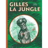 GILLES LA JUNGLE – Claude Cloutier / UNE VIE DE FAMILLE AGREABLE – Antoine Marchalot / FRANKY ET NICOLE