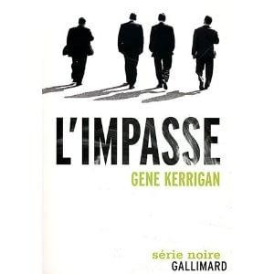 L'IMPASSE – Gene Kerrigan