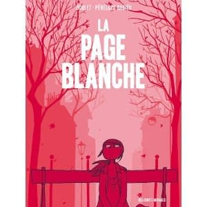 LA PAGE BLANCHE – Boulet / Bagieu