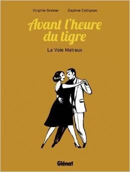 AVANT L'HEURE DU TIGRE – V. GREINIER & D. COLLIGNON