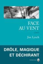 FACE AU VENT – JIM LYNCH