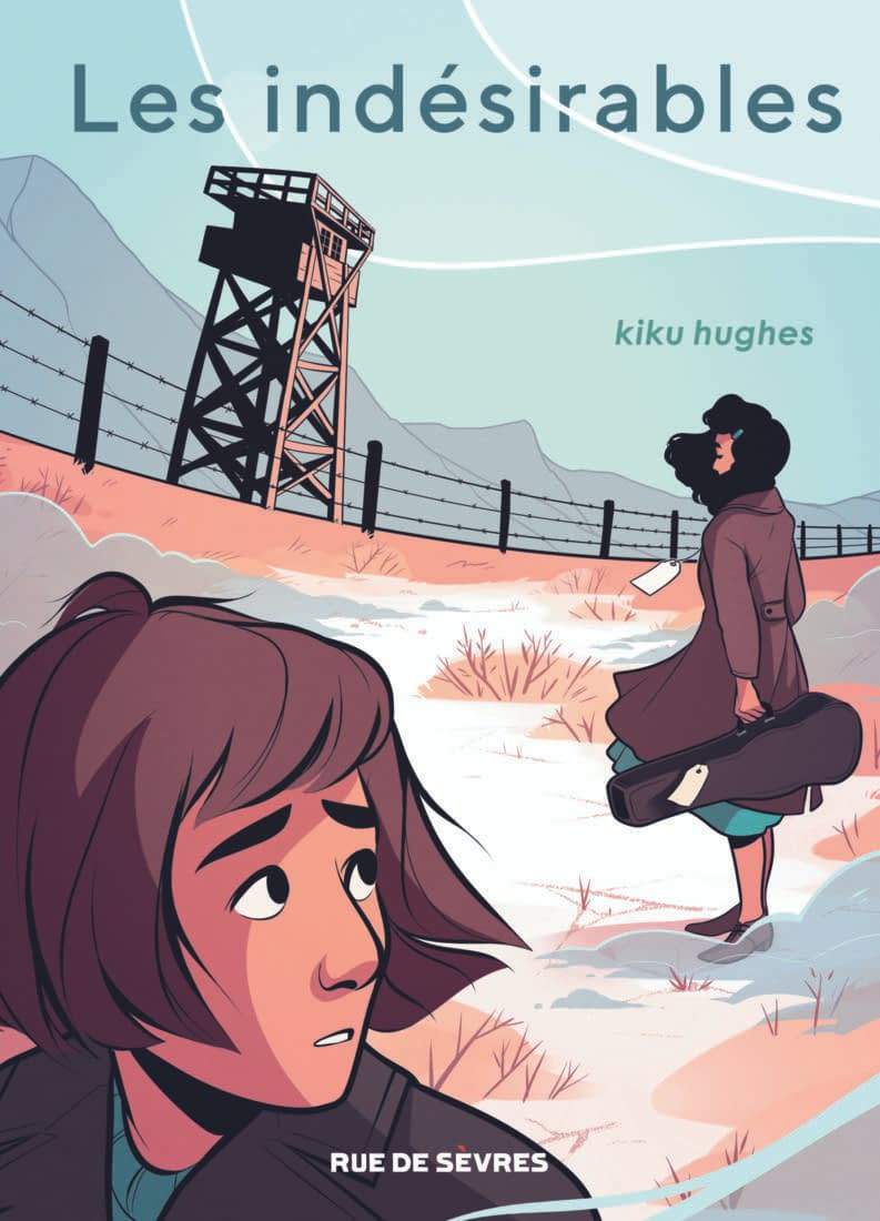 LES INDESIRABLES – Kiku Hughes
