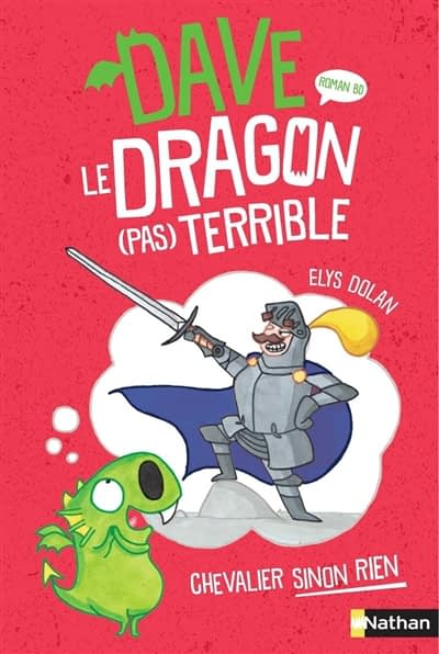 DAVE LE DRAGON (PAS) TERRIBLE – Elys Dolan