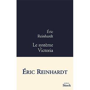 LE SYSTEME VICTORIA – Eric Reinhardt