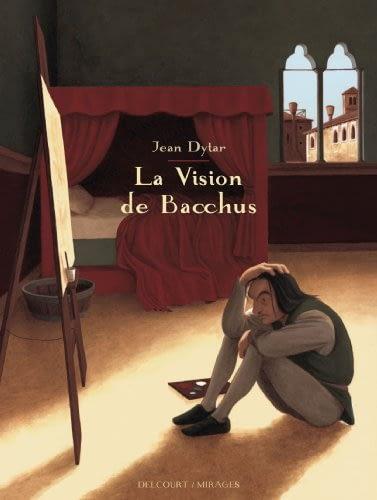 LA VISION DE BACCHUS – Jean Dytar