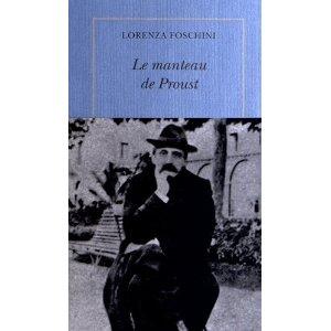 LE MANTEAU DE PROUST – Lorenza Forschini