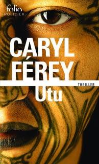 UTU – Caryl Férey
