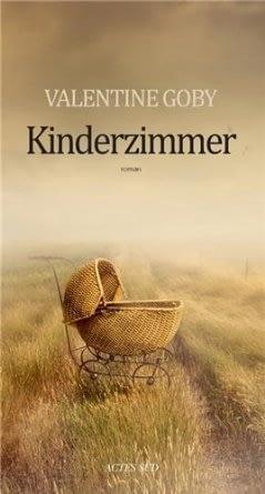 KINDERZIMMER – Valentine Goby