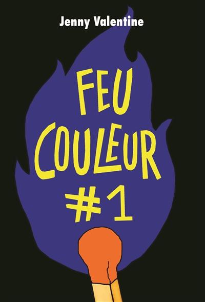 FEU COULEUR #1 – JENNY VALENTINE