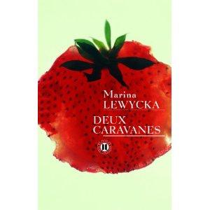 DEUX CARAVANES – Marina Lewycka