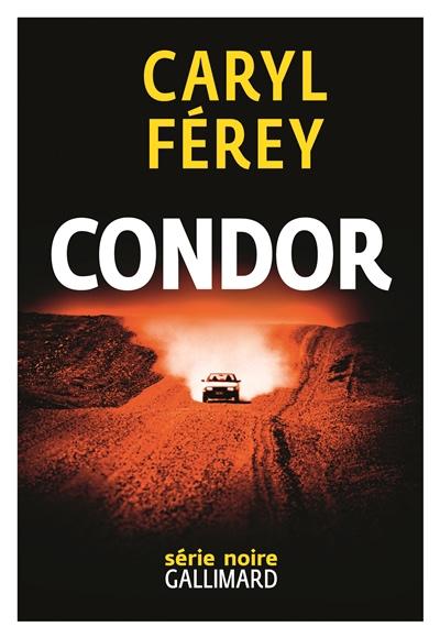 CONDOR – Caryl Férey