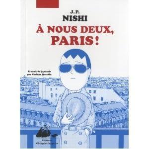 A NOUS DEUX PARIS ! – J. P. Nishi