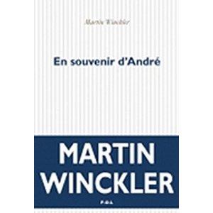 EN SOUVENIR D'ANDRE – Martin Winckler
