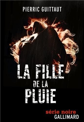 LA FILLE DE LA PLUIE – Pierric Guittaut