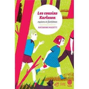 LES COUSINS KARLSSON – Katarina Mazetti