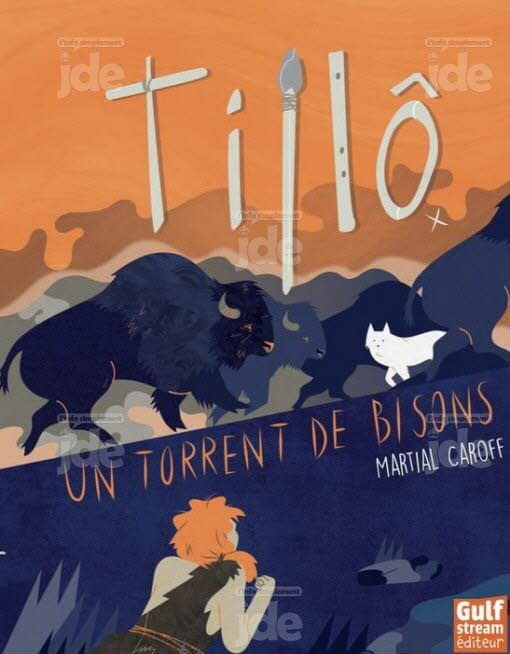 TILLÔ UN TORRENT DE BISONS / MARTIAL CAROFF