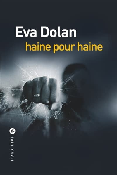 HAINE POUR HAINE – Eva Dolan